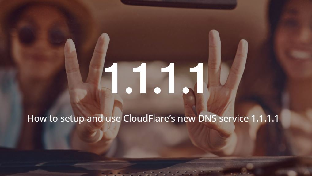 How to Setup and Use CloudFlare's new DNS service 1.1.1.1 in Windows