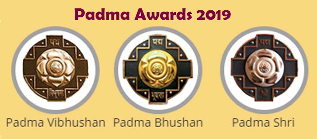 Padma Awards 2019 announced - Complete Winners List