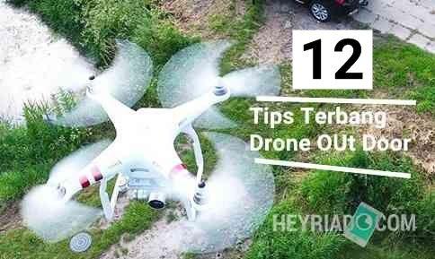 Cara Menerbangkan Drone Diluar Ruangan