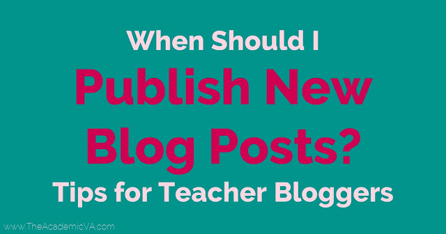 When should I publish new blog posts? This is a question that goes through many teacher blogger's minds. Here are tips to help you decide when it makes the most sense to publish a new blog post, particularly those that are seasonal in nature. {teacher blogger tips, teacherpreneur blogging strategy, TpT advice}