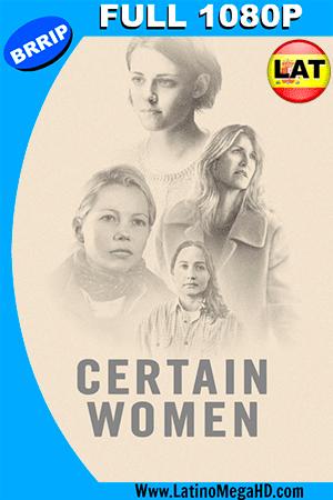Ciertas Mujeres (2016) Latino FULL HD 1080P ()