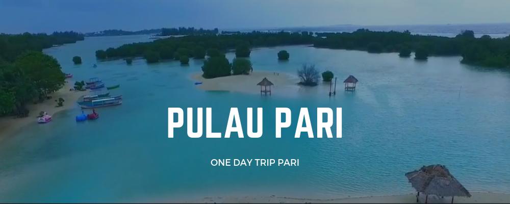 one day tour trip pulau pari pulau seribu jakarta