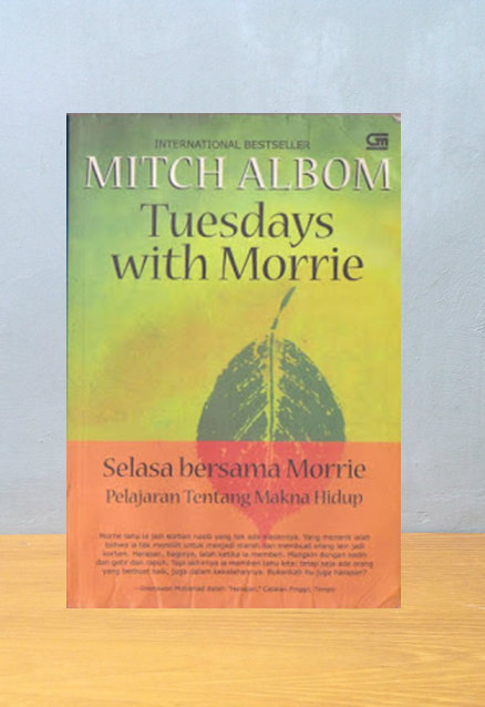 TUESDAYS WITH MORRIE [SELASA BERSAMA MORRIE], Mitch Albom