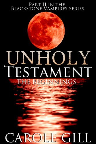 BOOK 2 UNHOLY TESTAMENT , THE BEGINNINGS