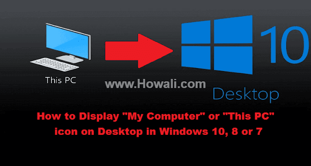 How to show my computer icon on desktop in Windows 10, 8 and 7
