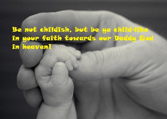 Childlike Faith Quotes. QuotesGram