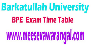 Barkatullah University BPE 1st/2nd /3rd Sem Sept -2016 Exam Time Table
