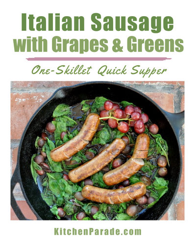 Italian Sausage with Grapes & Greens, another Quick Supper for summer ♥ KitchenParade.com, sausages cooked with grapes and spinach.