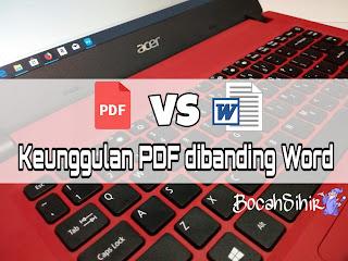 Keunggulan PDF dibanding Word