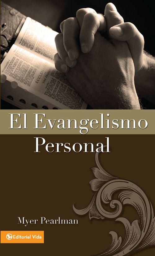El evangelismo personal myer pearlman