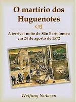 e-book martírio dos huguenotes