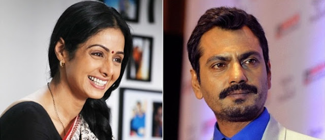 Nawazuddin Siddiqui and Sridevi to team-up for 'Mom'