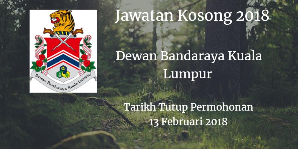 Jawatan Kosong DBKL 13 Februari 2018