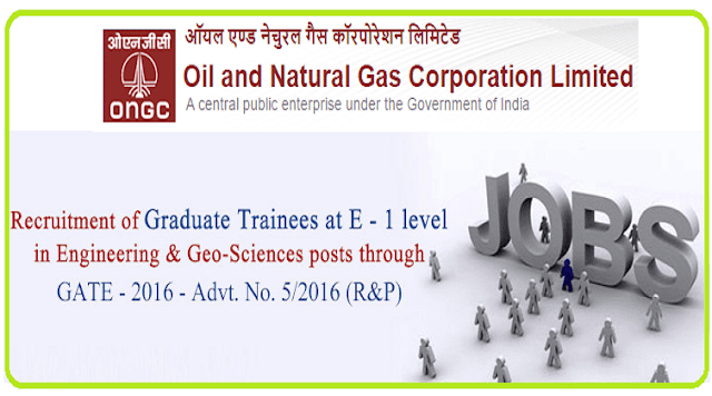 ONGC,Graduate Trainees Recruitment 2016,Engineering,Geo-Sciences posts