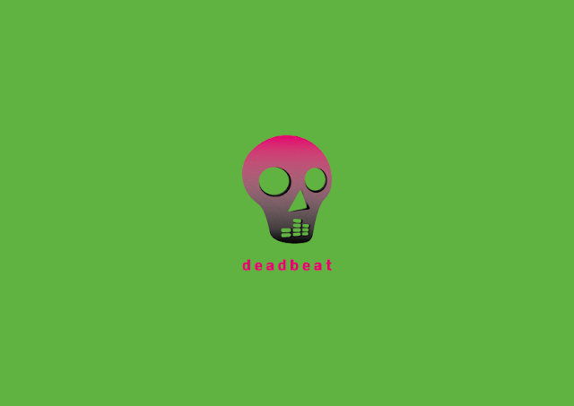 Image description: a skull with a gradient from bright pink to black, instead of teeth, it has a music equalizer. The word DEADBEAT is under the skull in bright pink lowercase leter. The background is bright green. End description