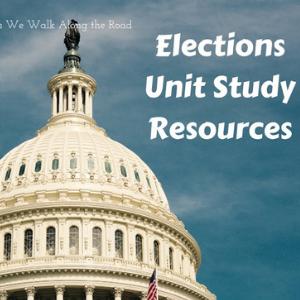 Elections Unit Study