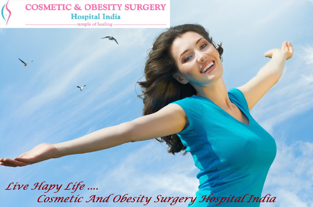 Live Happy Life with Cosmetic and Obesity Surgery Hospital India