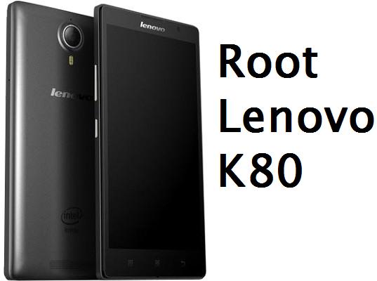 Root Lenovo K80