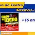 Curso gratuito de teatro em Santos Alunos