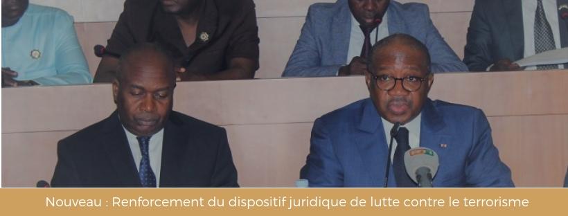Nouveau : Renforcement du dispositif juridique de lutte contre le terrorisme