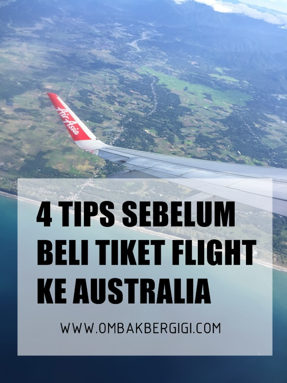 4 TIPS SEBELUM BELI TIKET FLIGHT KE AUSTRALIA