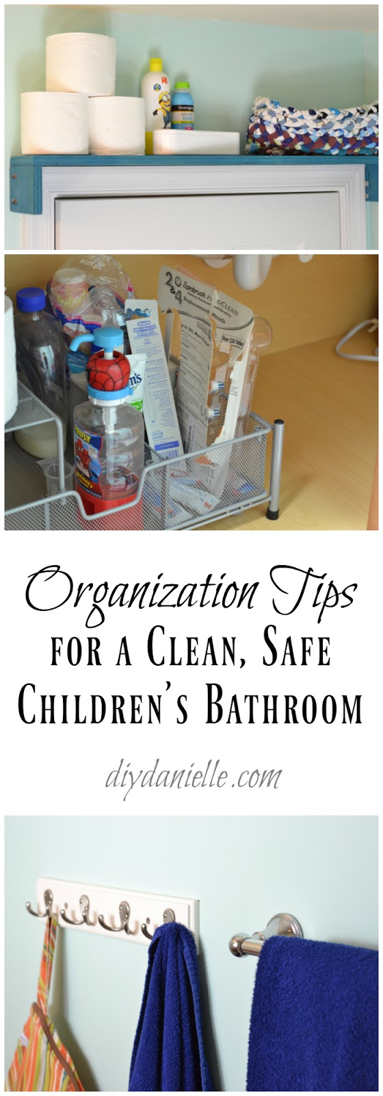 Tips to organize a children 39 s bathroom diy danielle for 5 bathroom safety tips