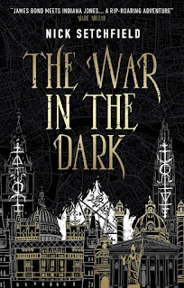 The War in the Dark by Nick Setchfield