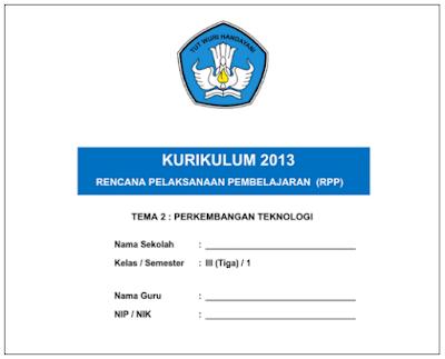 RPP Kelas 3 Kurikulum 2013 Semester Satu Dan Dua Untuk SD/MI Tahun 2017/2018