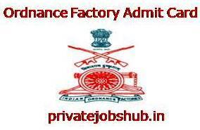 Ordnance Factory Admit Card