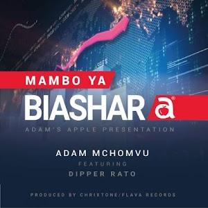 Download new Audio by Adam Mchomvu ft Dipper Rado - Biashara