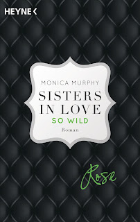 https://www.amazon.de/Rose-wild-Sisters-Roman-Fowler/dp/3453419626/ref=sr_1_2?ie=UTF8&qid=1478635180&sr=8-2&keywords=sisters+in+love