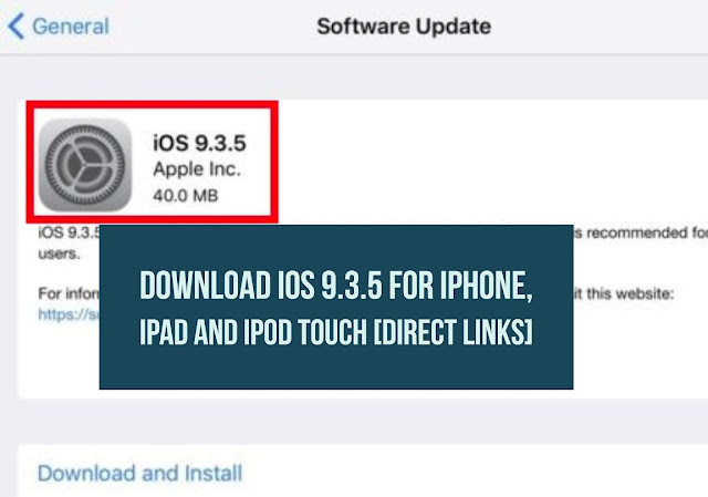 You can download iOS 9.3.5 ipsw firmware file for iPhone, iPad and iPod touch using the direct download links below according to your supported model and update your device manually.