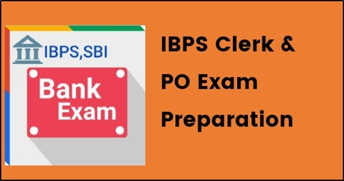 IBPS Clerk&PO Exam Preparation