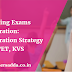 Teaching Exams Preparation: Preparation Strategy for CTET, KVS