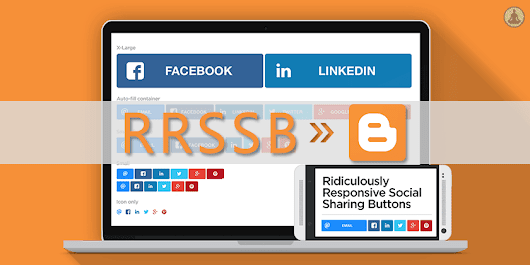Ridiculously Responsive Social Sharing Buttons For Blogger