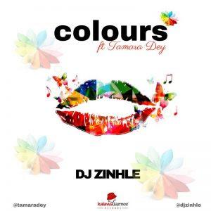 DJ Zinhle Ft Tamara Dey - Colours [Afro House]