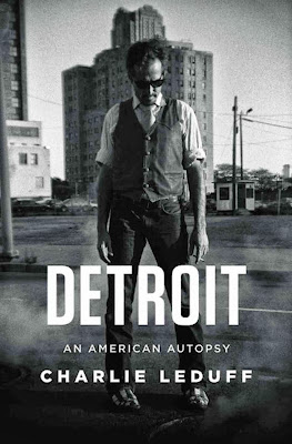 Detroit: An American Autopsy by Charlie LeDuff – Understanding the Winds of Change