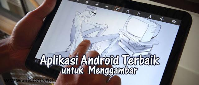 Aplikasi Menggambar di Android Terbaik Rekomendasi Akozo