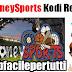 Money Sports Kodi Repository | Una Delle Migliori Repo Con Tanti Canali Dedicati Allo Sport