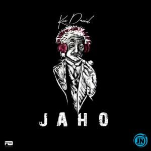 Download Audio   Kizz Daniel - Jaho