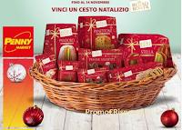 Logo Penny Market ''Regalo dei Desideri'': vinci gratis 12 cesti Natalizi