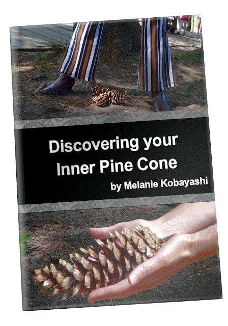 Melanie Kobayashi's book, Discovering Your Inner Pine Cone