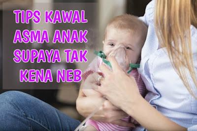 TIPS-KAWAL-ASMA-ANAK-SUPAYA-TAK-KENA-NEB
