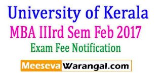 University of Kerala MBA IIIrd Sem Feb 2017 Exam Notification