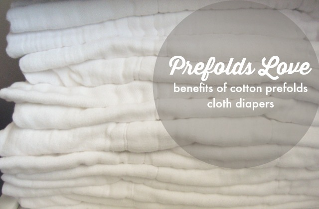 Prefolds Love | Benefits of Old School Cloth Diapering with Cotton Prefolds