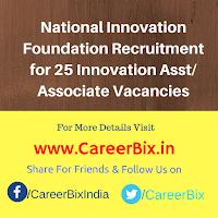 National Innovation Foundation Recruitment for 25 Innovation Asst/ Associate Vacancies