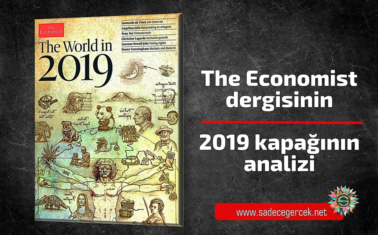 The Economist Dergisinin 2019 Kapaginin Analizi Sadece Gercek