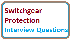 30 TOP Electrical Switchgear and Protection Interview