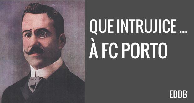 Que intrujice… À FC Porto - Em Defesa do Benfica 10ae4d5887b96