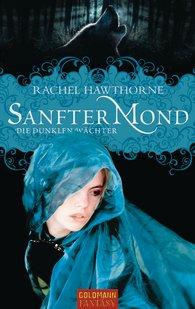 Sanfter Mond - Rachel Hawthorne
